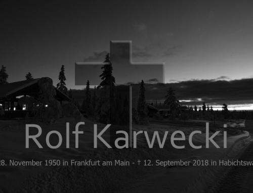Rolf Karwecki im Alter von 67 Jahren verstorben